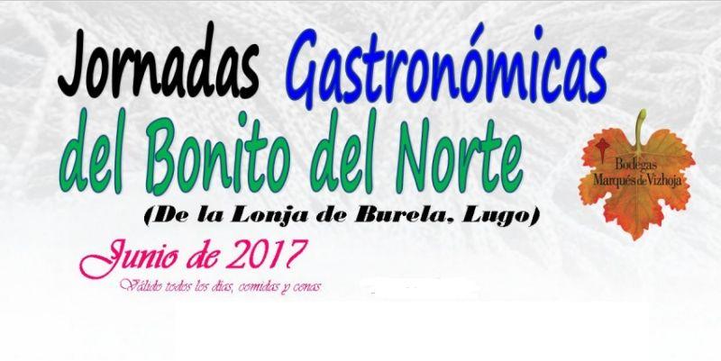 Jornadas Gastronómicas del Bonito del Norte restaurante Faro de Fisterra mes de Junio 2017