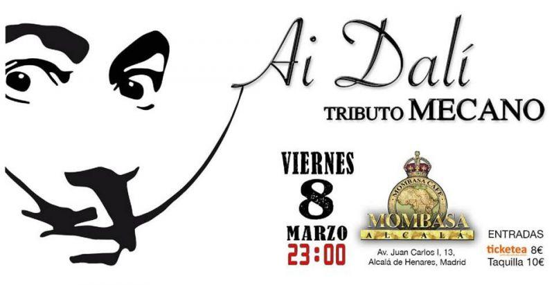 No te pierdas el concierto de Ai Dalí Tributo Mecano, el viernes 8 de Marzo de 2019 a las 23:00h en Mombasa Alcalá. Compra tus entradas desde 8€.