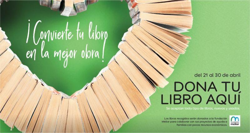 Del 21 al 30 de abril, puedes donar tus libros en el hotel Campanile. Los libros serán donados a la fundación Melior para colaborar con sus proyectos de ayuda a familias con pocos recursos económicos.