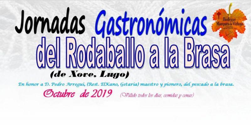 Jornadas Gastronómicas del Rodaballo a la Brasa 2019.
