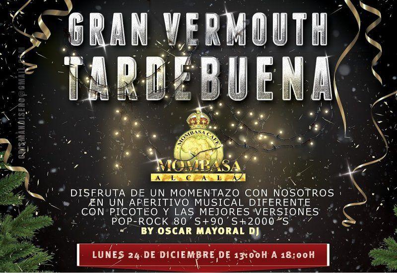 Gran vermouth Tardebuena en Mombasa Alcalá