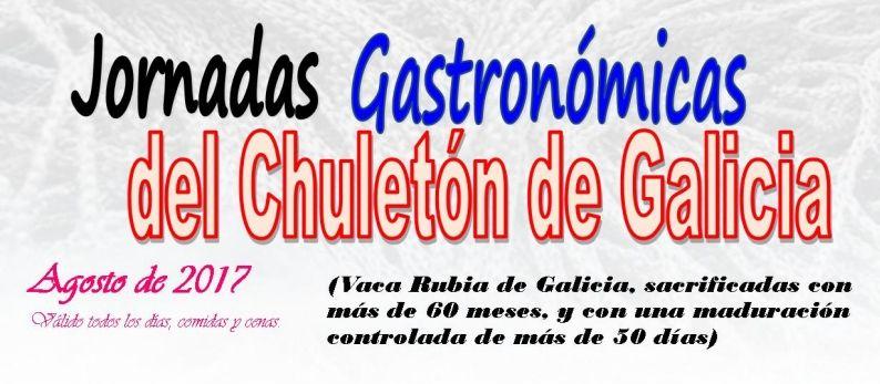Jornadas Gastronómicas del Chuletón de Galicia, mes de Agosto 2017, en restaurante Faro de Fisterra