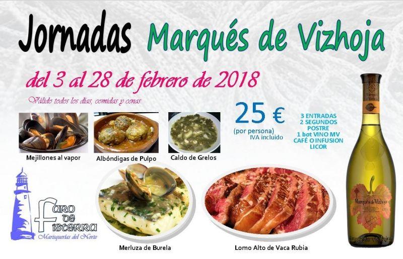 Jornadas Marqués de Vizhoja, del 3 al 28 de Febrero en restaurante Faro de Fisterra