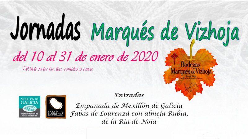 Jornadas Marqués de Vizhoja, del 10 al 31 de enero 2020