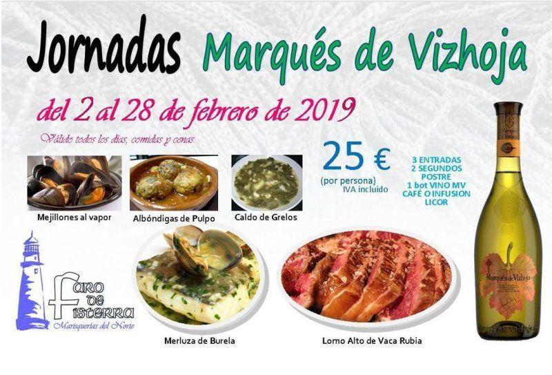 No te puedes perder las jornadas del Marqués de Vizhoja que nos ha preparado Marisquería Faro de Fisterra en Alcala de Henares. Válido todos los días, comidas y cenas del 2 al 28 de febrero 2019.