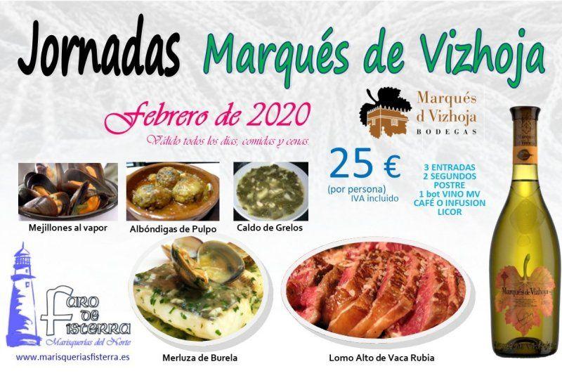 Jornadas Gastronómicas Marqués de Vizhoja en el restaurante Faro de Fisterra durante el mes de febrero de 2020.