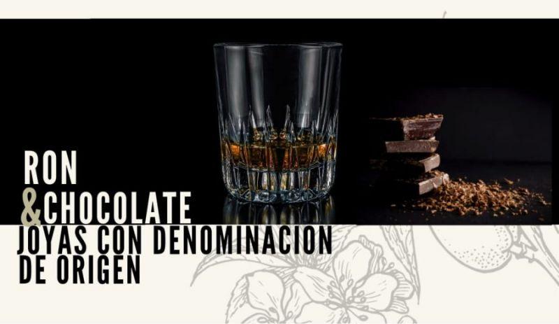 RON & CHOCOLATE. Dos joyas con denominación de origen. Con el ronmelier Pedro Perales García y el maestro chocolatero Giovanni Conversi