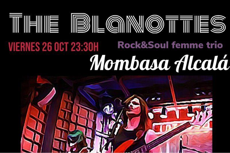 ¡Este viernes tienes plan asegurado en Mombasa Alcalá! Volvemos con la mejor música en vivo de Rock & Soul @theblanottes