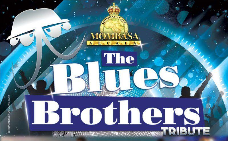 The Blues Brothers en Mombasa Alcalá. Viernes 22 de febrero del 2019